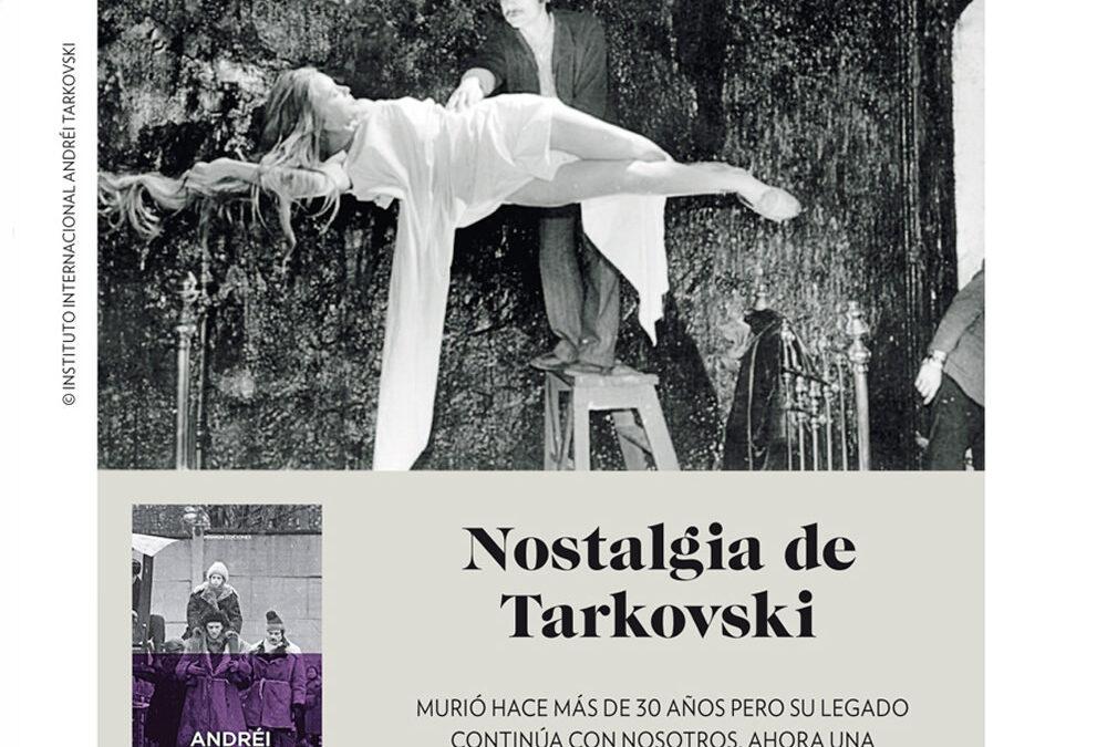 Nostalgia de Tarkovski. A. G. B. Cinemanía