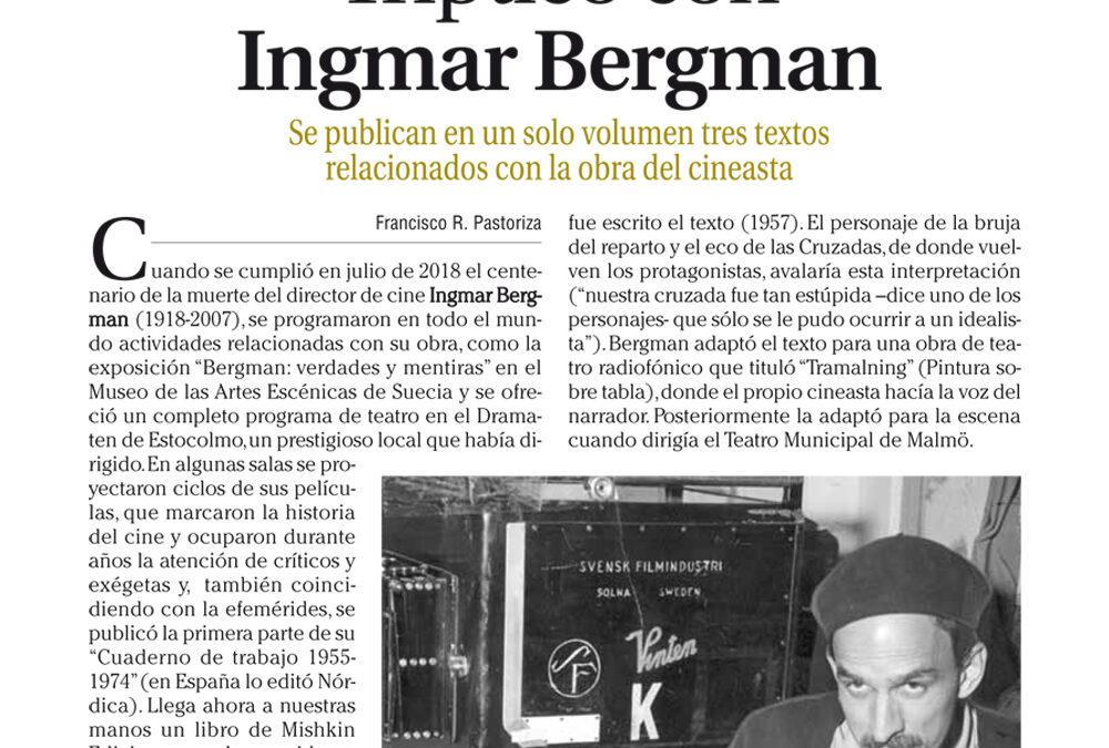 Tríptico con Ingmar Bergman. Francisco R. Pastoriza. Faro de Vigo