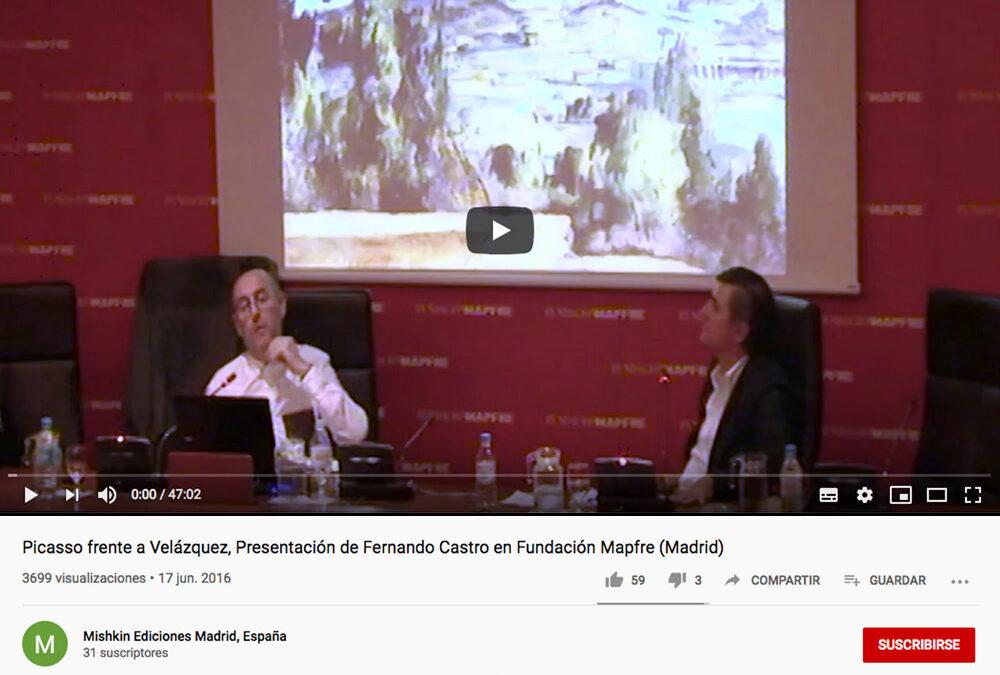 «Picasso frente a las Meninas de Velázquez», Presentación de Fernando Castro en Fundación Mapfre (Madrid)