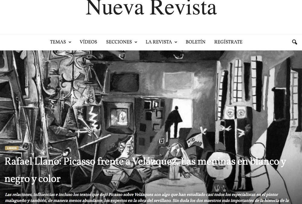 Rafael Llano: Picasso frente a Velázquez. Las meninas en blanco y negro y color. Fernando Rayón. Nueva Revista